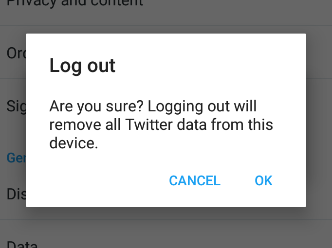 Are you sure? Logging out will remove all Twitter data from this device.
